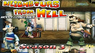 Neighbours From Hell Woody Comes Back - Season 3 [100% walkthrough]