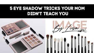 The 5 rules of eye shadow your mom didn't teach you