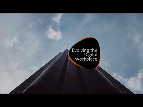 Evolving Your Digital Workplace Webinar