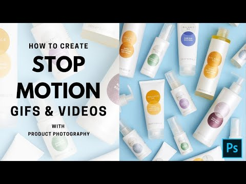 STOP MOTION: create GIFs and videos with your PRODUCT PHOTOGRAPHY // Photoshop tutorial Vera Change