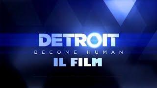 """""""DETROIT: BECOME HUMAN"""" - IL FILM COMPLETO IN ITALIANO"""