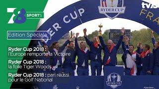 """7/8 Sports. Édition spéciale """"RYDER CUP 2018""""  lundi 1er octobre 2018"""