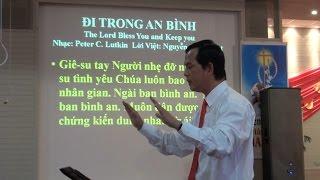 Đi Trong An Bình (The Lord Bless You and Keep You) - Ca Đoàn Thánh Linh - Perth, TÂY ÚC 2013