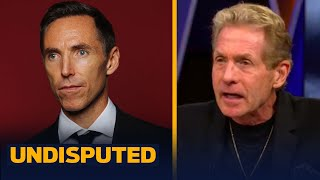 Skip & Shannon on Nets hiring of Steve Nash despite coaching experience | NBA | UNDISPUTED