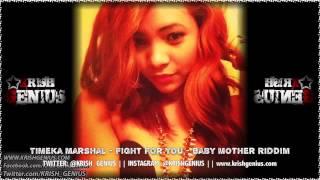 Timeka Marshall - Fight For You [Baby Mother Riddim] November 2013