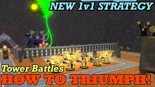 Roblox Tower Battles NEW UPDATE: NEW 1v1 TRIUMPH Strategy!