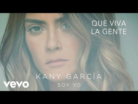 Kany García - Que Viva la Gente (Audio)