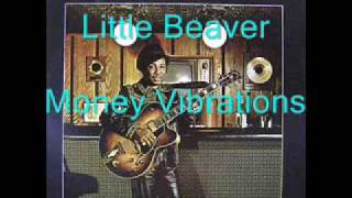 Little Beaver - Money Vibrations