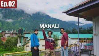 Manali | Got the Bikes || Ladakh Trip 2017 ~Ep.02