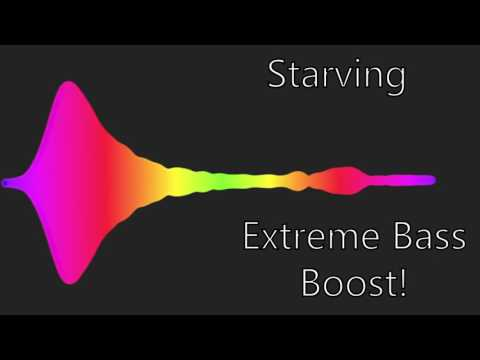 EXTREME BASS BOOSTED | Starving + Clean...