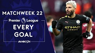 Every goal from Matchweek 22 in the Premier League  NBC Sports