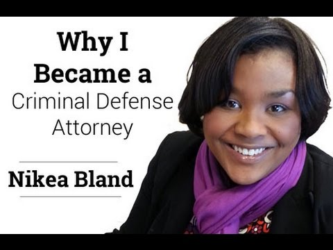 Why I Became a Criminal Defense Attorney: Nikea Bland