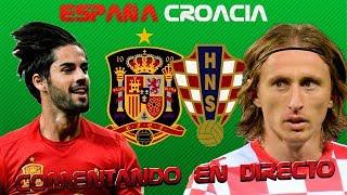COMENTANDO EN DIRECTO :: ESPAÑA vs CROACIA ::: UEFA NATIONS LEAGUE