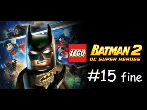#15 Let's play Lego Batman 2   L'unione degli eroi + credits