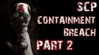 SCP Containment Breach | Part 2 | GOING NOWHERE
