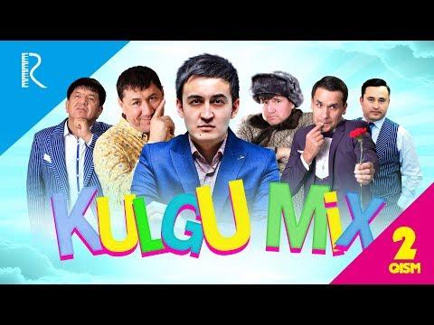 Kulgu MIX 2-qism (Dizayn, Million, Ortiq Sultonov, Zokir Ochildiyev, Nodir Lo'li, G'ulom SHOVSHUV)