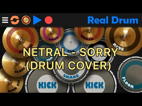 NETRAL - SORRY (REAL DRUM COVER)