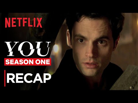 YOU Season 1 Recap | Netflix