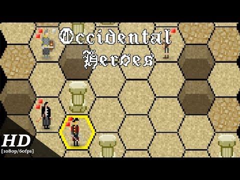 Occidental Heroes Android Gameplay [60fps]