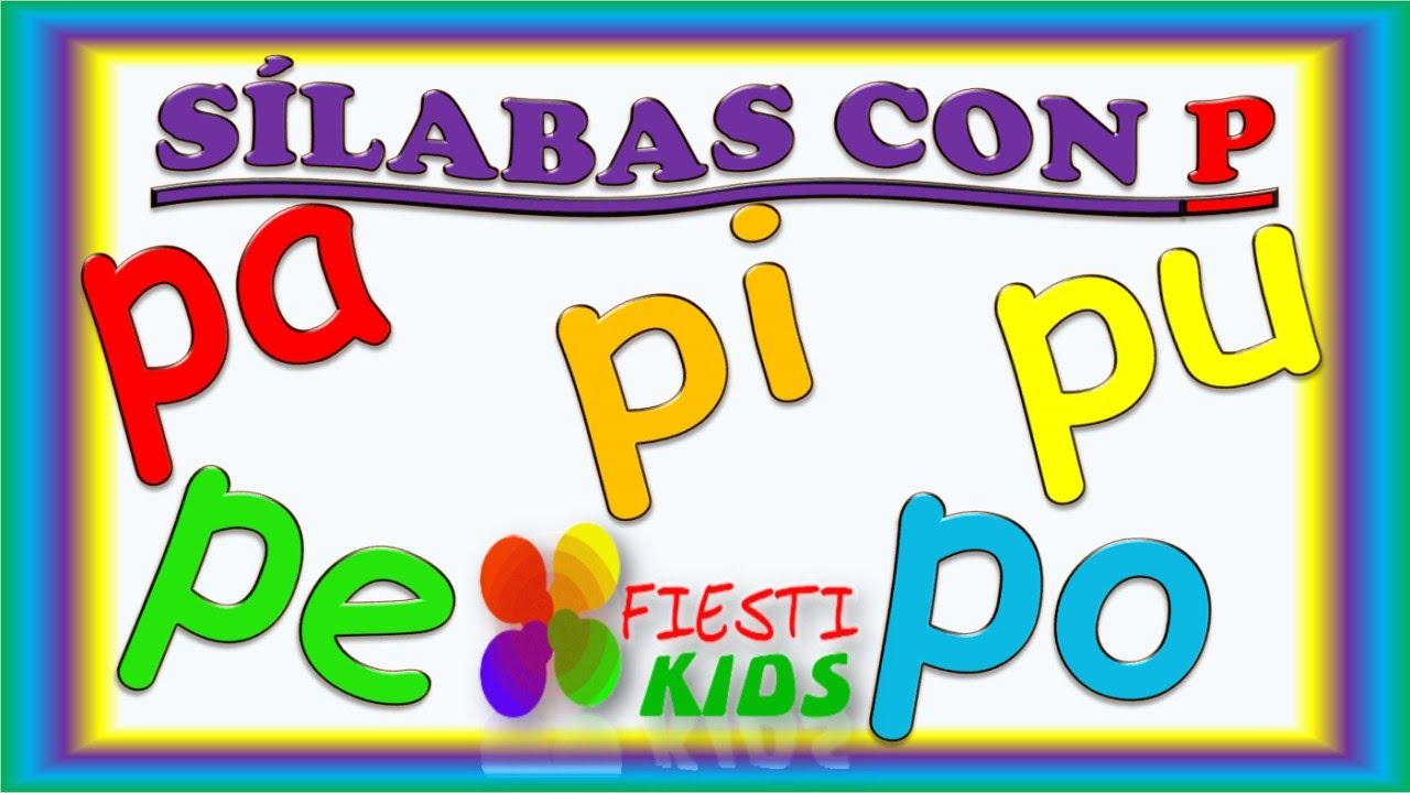 sílabas con p para niños pa pe pi po pu ejemplos y música syllables