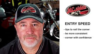 How to use entry speed for consistent corners on your motorcycle