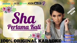 Shaa - Pertama Kali (Original Karaoke Version) by Sanjaya 12