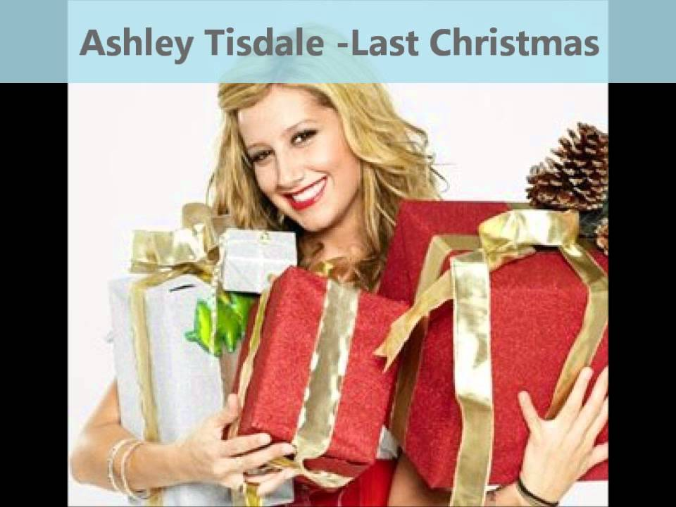 Ashley Tisdale - Last Christmas - YouTube