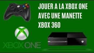 Tuto : Comment jouer a la Xbox one avec une manette Xbox 360 .