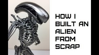 Time Lapse How to Weld a Giger ALIEN Sculpture from Scrap Recycled Metal