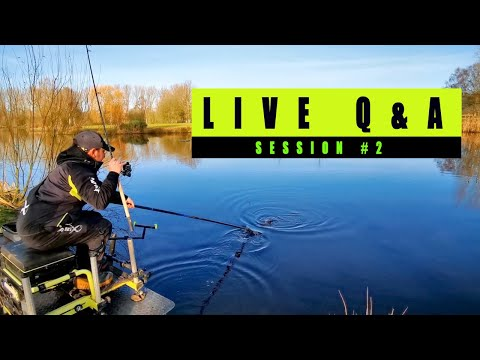 LIVE Q&A SESSION#2 - Feeder Fishing Questions Answered