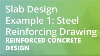 Slab Design Example 1: Steel Reinforcing Drawing | Reinforced Concrete Design