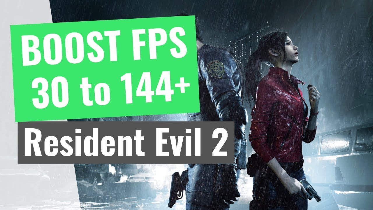 Resident Evil 2 : How to Increase your performance / BOOST your FPS on any  PC!