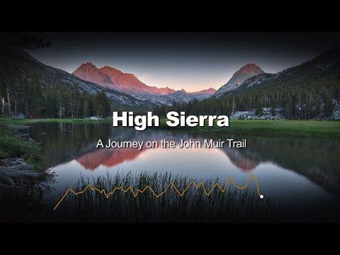 High Sierra - A Journey on the John Muir Trail || FULL DOCUMENTARY