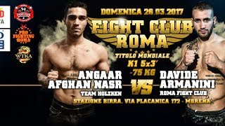 Davide Armanini vs Angaar Afghaan - Fight Cub Roma 2.017 | 26-06-2017