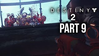 DESTINY 2 Walkthrough Part 9 - THUMOS (Full Game) PS4 Pro Gameplay