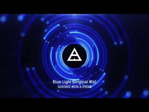 Gustavo Mota & Evoxx - Blue Light (Original Mix)