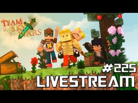 LIVESTREAM #225 [60 FPS] Minecraft Team Sky War's C/Miss , Baby & Hitz