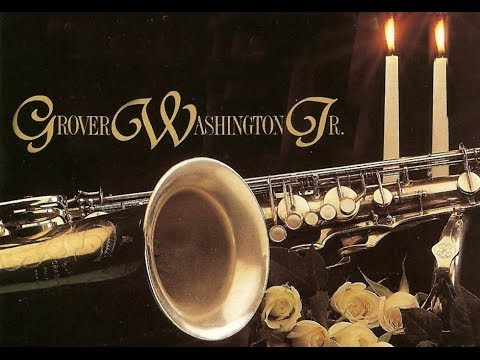 Grover Washington Jr. - Love Songs  (Full Album)