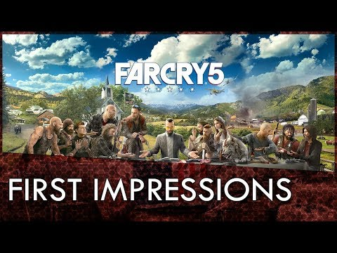 Far Cry 5 First Impressions