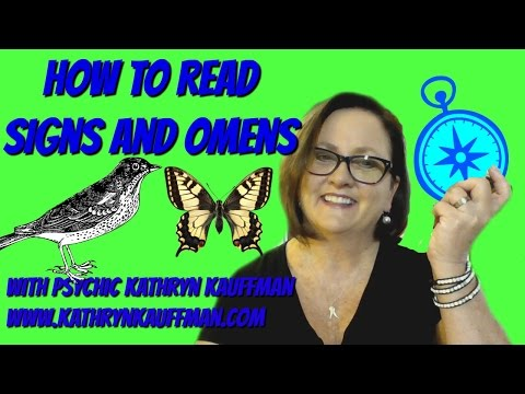 How to Read Signs Omens and Symbols By Psychic Kathryn Kauffman