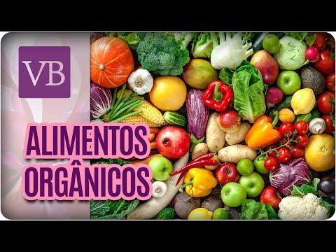 Benefícios e Malefícios dos Alimentos Orgânicos - Você Bonita (28/07/17)