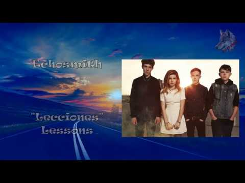 Echosmith - Lessons (( Español + lyrics ))
