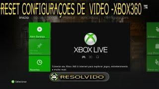 RESET - CONFIGURAÇOES DE VIDEO  -XBOX360 (RGH/ JTAG)