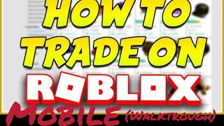 How to trade on Roblox [mobile](Walkthrough)
