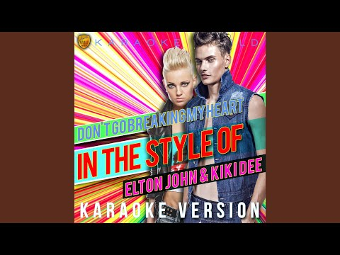 Don't Go Breaking My Heart (In The Style Of Elton John & Kiki Dee) (Karaoke Version)