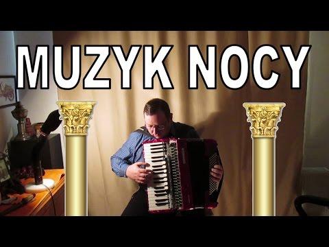 Muzyk Nocy / Cygański Tamburyn Akordeon