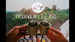 Lockdown Day 2 | We are all in this together!