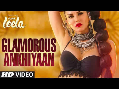 'Glamorous Ankhiyaan' (MBA SWAG) VIDEO Song | Sunny Leone,Ek Paheli Leela|Meet Bros Anjjanfta