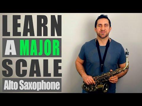 A Major Scale - Alto Saxophone Lesson