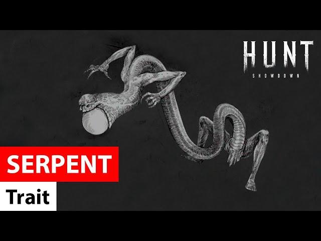 Trait Serpent in Hunt: Showdown